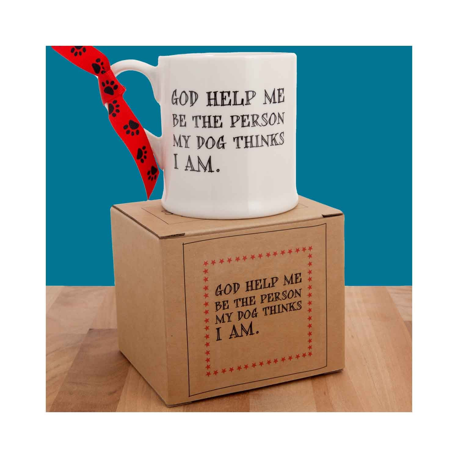 Dog Krazy Gifts - God Help Me Be The Person My Dog Thinks I Am Mug part of the Sweet William range available from DogKrazyGifts.co.uk