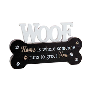 Dog Krazy Gifts - Home is where someone runs to greet you Standing Bone, Part Of The Wide Range of Dog Signs available from DogKrazyGifts.co.uk