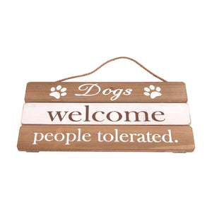 Dog Lover Gifts available at Dog Krazy Gifts – Dogs Welcome People Tolerated Soft Wood Sign, Just Part Of Our Collection Of Signs Available At www.dogkrazygifts.co.uk