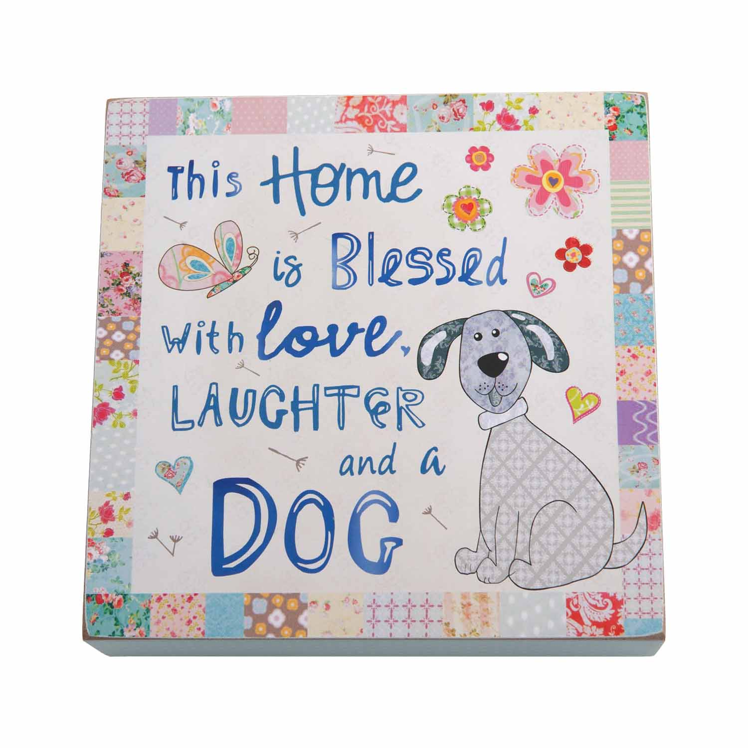 Dog Lover Gifts available at Dog Krazy Gifts – This Home Is Blessed With Love Laughtr And A Dog Art Block Sign, Just Part Of Our Collection Of Signs Available At www.dogkrazygifts.co.uk