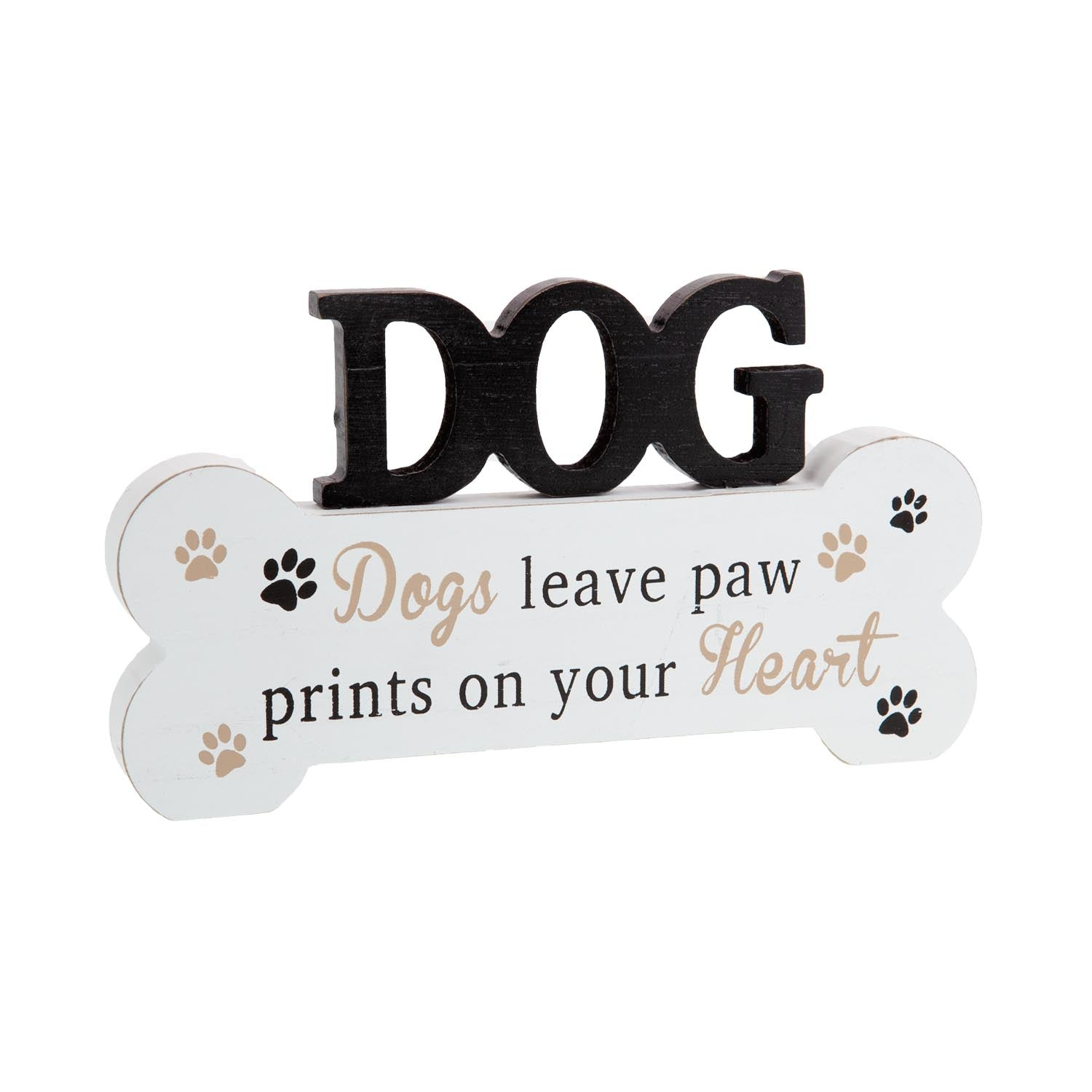 Dog Krazy Gifts - Dogs Leave Pawprints Standing Bone, Part Of The Wide Range of Dog Signs available from DogKrazyGifts.co.uk