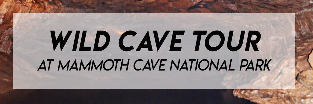 wild cave tour at mammoth cave national park