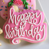 Time To Celebrate! | Decorated Birthday Cookies | Happy Birthday Plaque