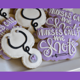 Decorated Cookie - Nurses Call The Shots