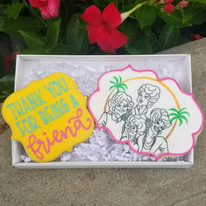 Dynamic Duo | Thank You For Being A Friend! | Southern Sugar Bakery