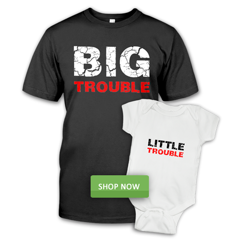 Big Trouble and Little Trouble, Father and Baby Clothing Combo