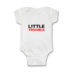 Funny Baby Onesie 'Little Trouble'