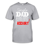 Men Short Sleeve T-Shirt 'Single dad. If you think my hands are full...'
