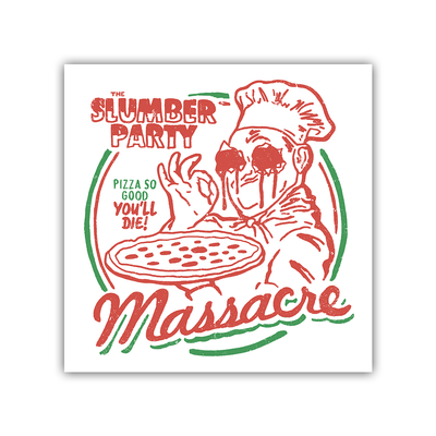 The Slumber Party Massacre: Pizza Fridge Magnet (4x4)