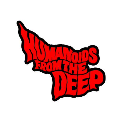 Humanoids from the Deep Sticker