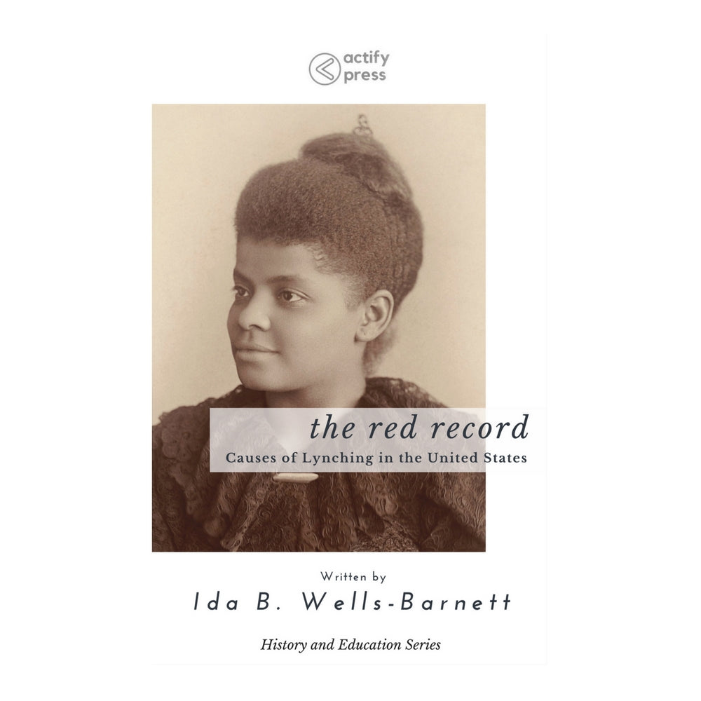 The Red Record by Ida B. Wells