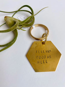 Feelin' Good as Hell Keychain