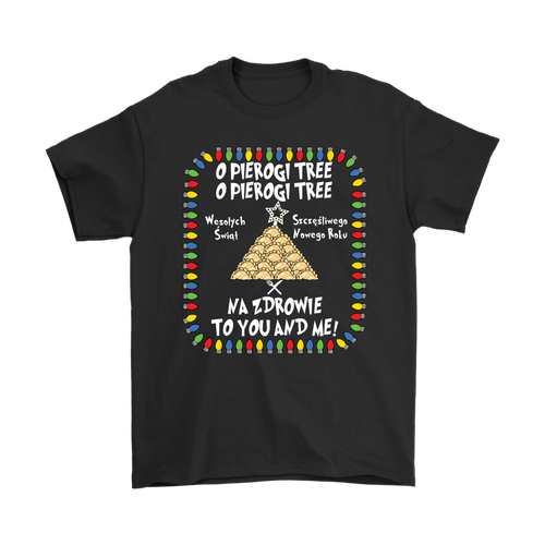 Na Zdrowie Pierogi Tree Tacky Holiday Christmas Shirt Holiday Clothing