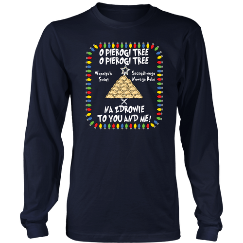 Na Zdrowie Pierogi Tree District Long Sleeve Shirt Holiday Clothing