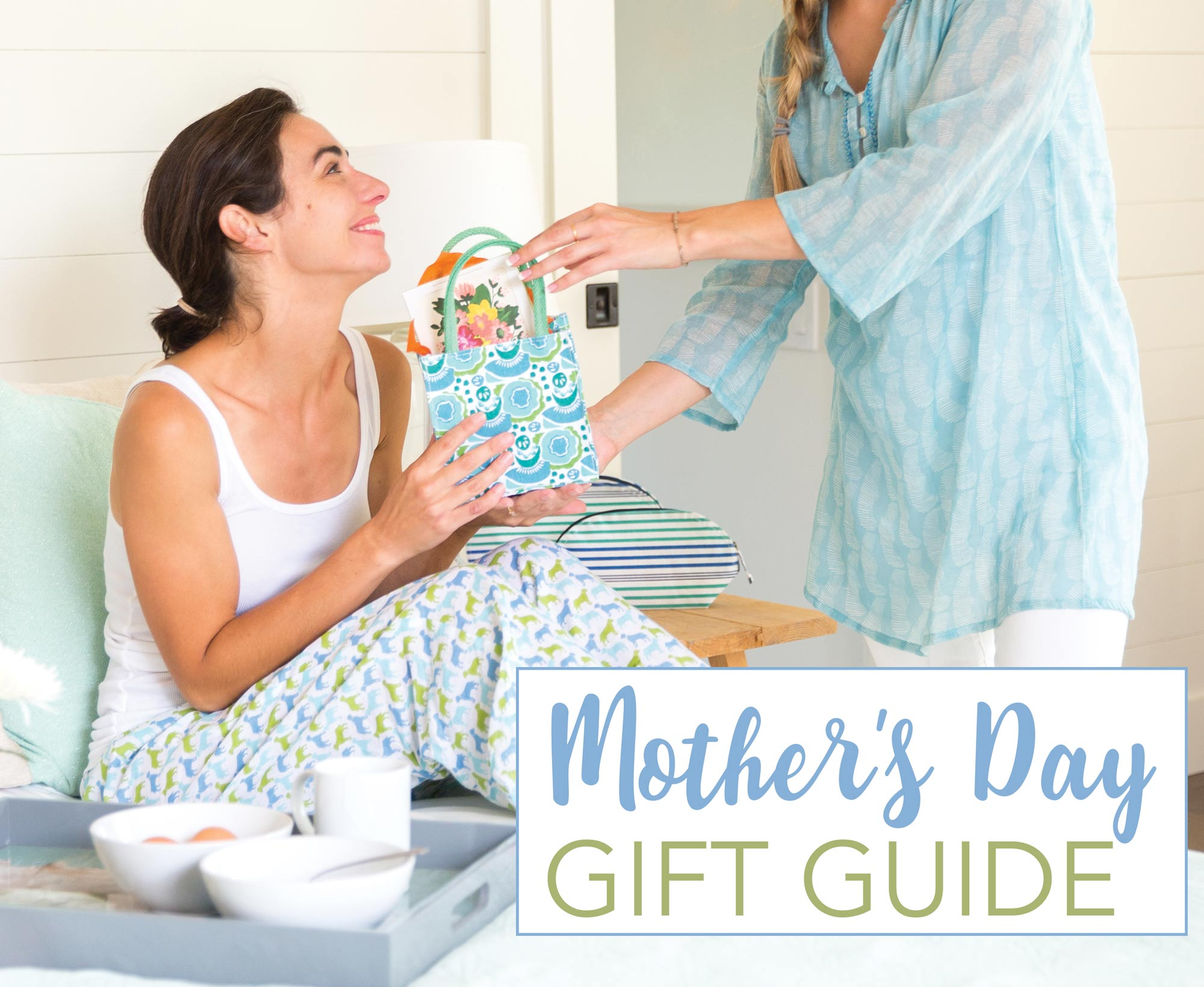 Mother's Day Gift Guide 2019