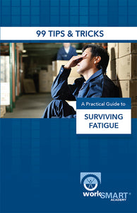 Fatigue management training handbook SIX SAFETY SYSTEMS