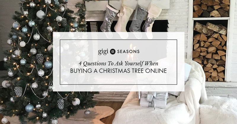 4 Questions To Ask Yourself When Buying A Christmas Tree Online
