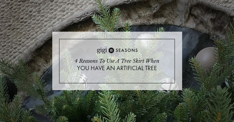 4 Reasons To Use A Tree Skirt When You Have An Artificial Tree