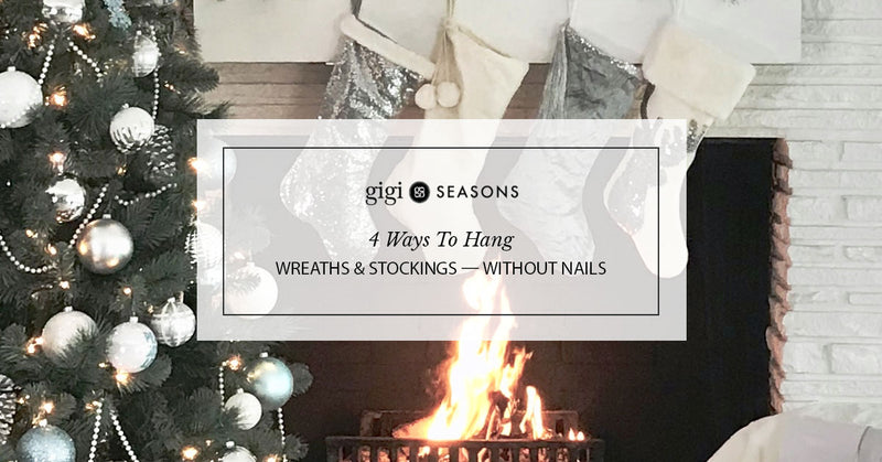 4 Ways To Hang Wreaths & Stockings — Without Nails
