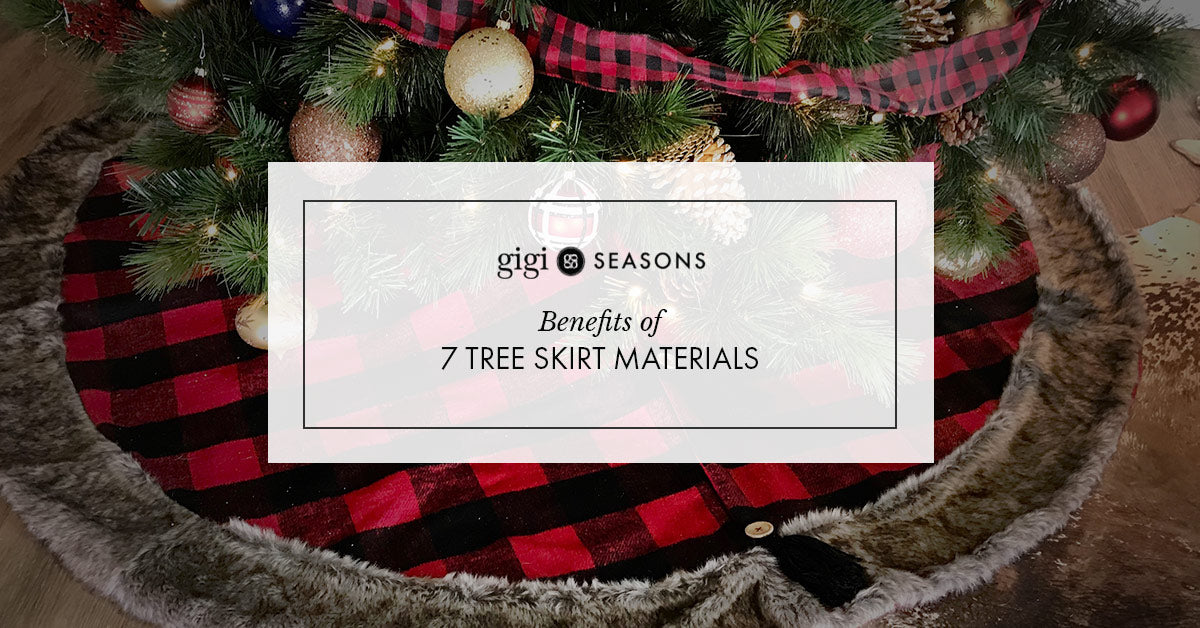 Benefits of 7 Tree Skirt Materials