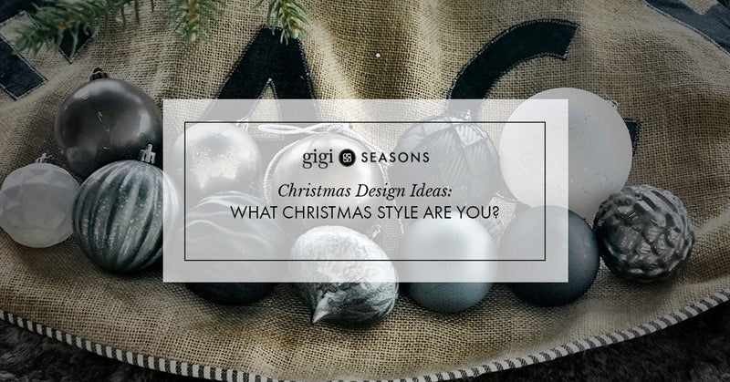 Christmas Design Ideas: What Christmas style are you?