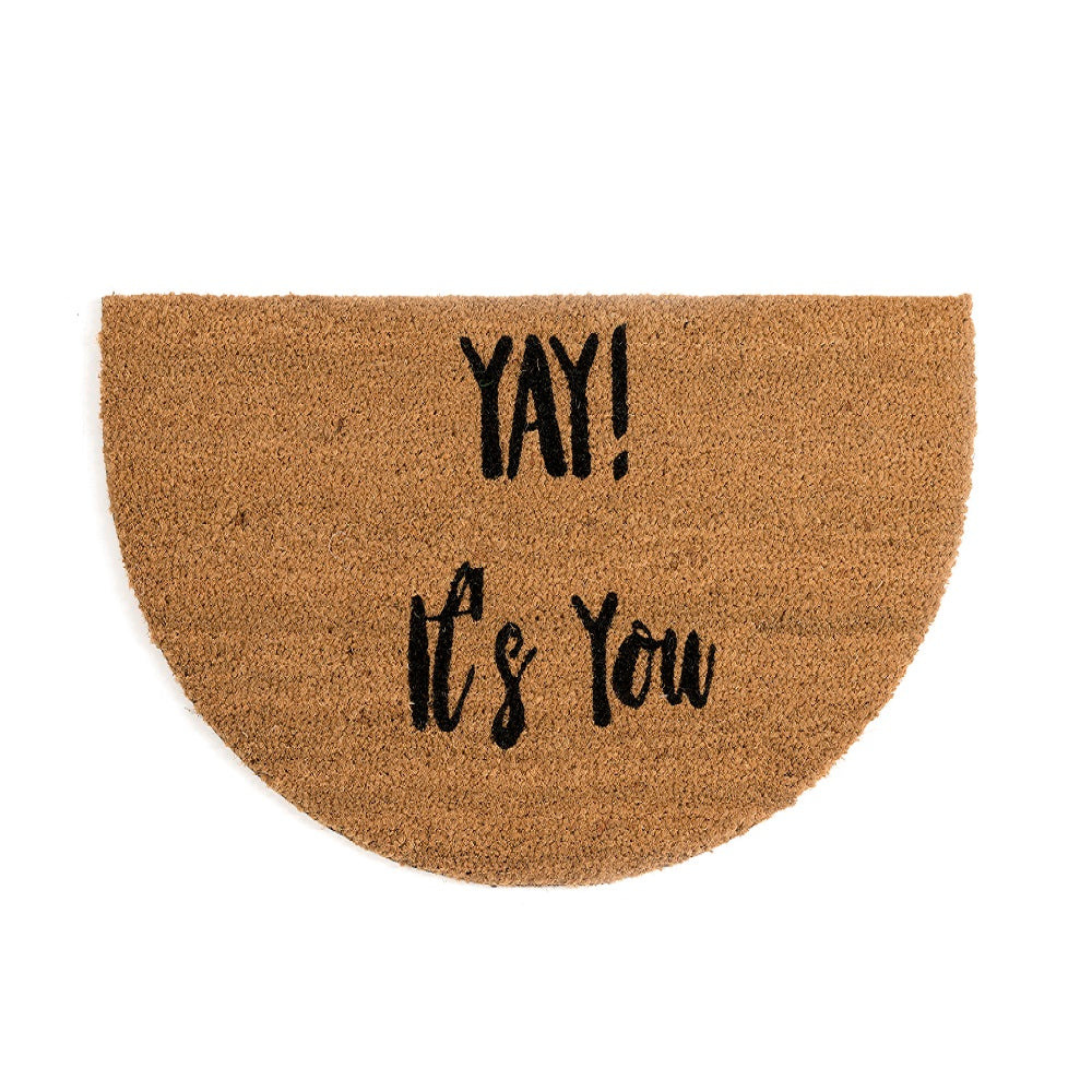 """Yay It's You"" Doormat"