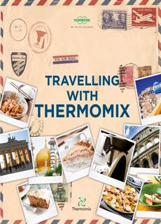 Travelling with Thermomix (Available in multiple languages)