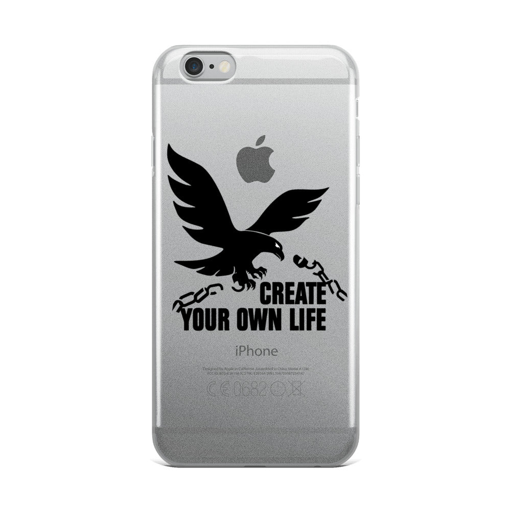 Create Your Own Life iPhone 5/5s/Se, 6/6s, 6/6s Plus Case