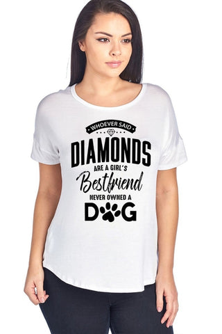 Whoever Said Diamonds Are Girls Bestfriend Never T-shirt