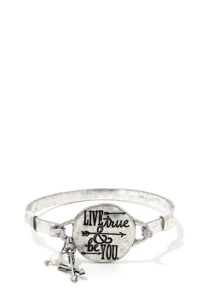 Live True & Be You Metal Bracelet
