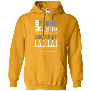 Hoodie (Front) - Proud Daughter of Mom