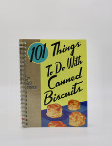 101 Things to do with Canned Biscuts