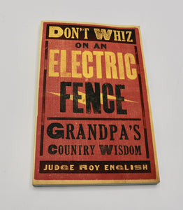 Don't Wiz on an Electric Fence