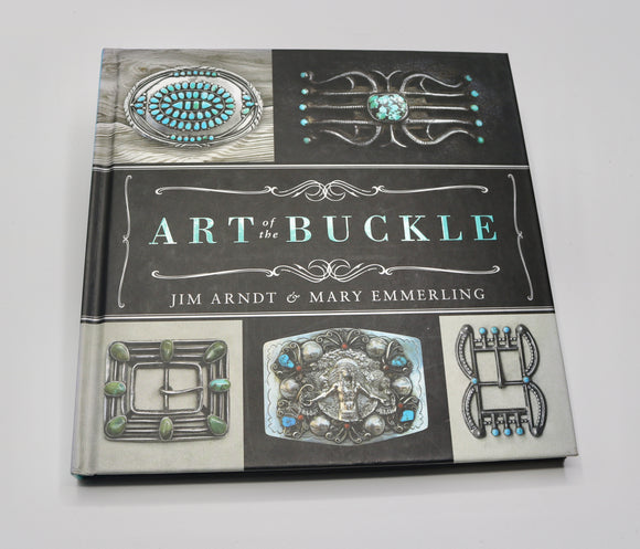 Art of the Buckle by Mary Emmerling