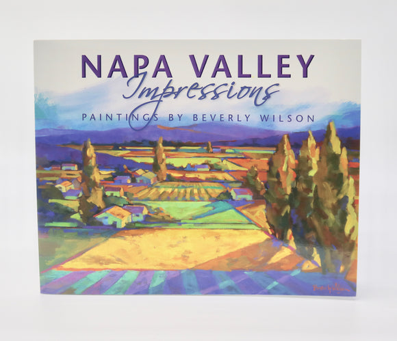 Beverly Wilson Napa Valley Impressions Book