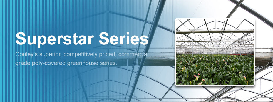 Commercial Greenhouse Superstar Series