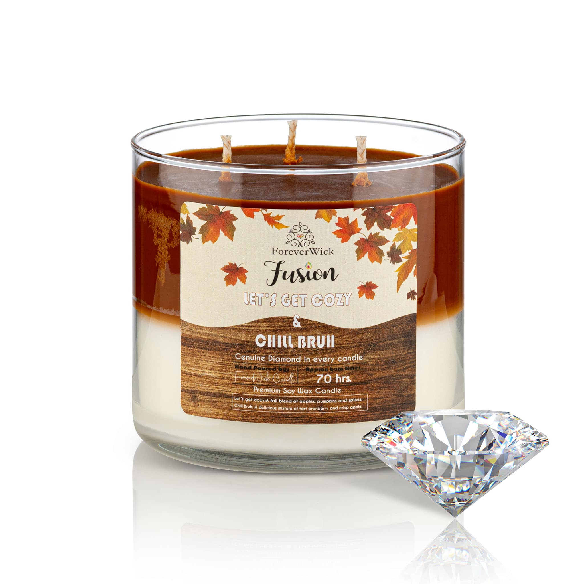Let's Get Cozy & Chill Bruh Fusion Diamond Candle
