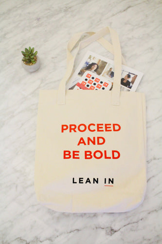 Proceed and Be Bold Tote
