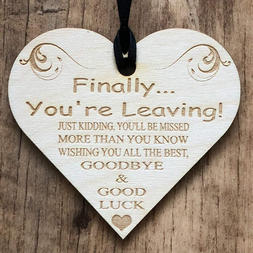 Finally You're Leaving! Wooden Hanging Heart Leaving Gift - ukgiftstoreonline