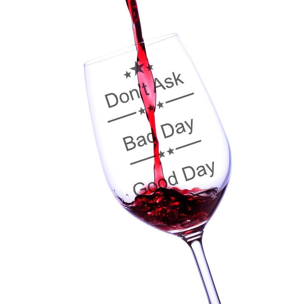Good Day, Bad Day, Don't Ask Wine Glass, Fun Novelty Bar Gift For Wine Lovers, Perfect Glasses For Red White Or Rose Wine - ukgiftstoreonline