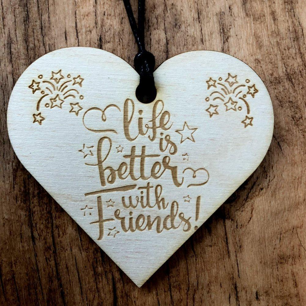 Life Is Better With Friends Wooden Hanging Heart Friendship Plaque Gift - ukgiftstoreonline