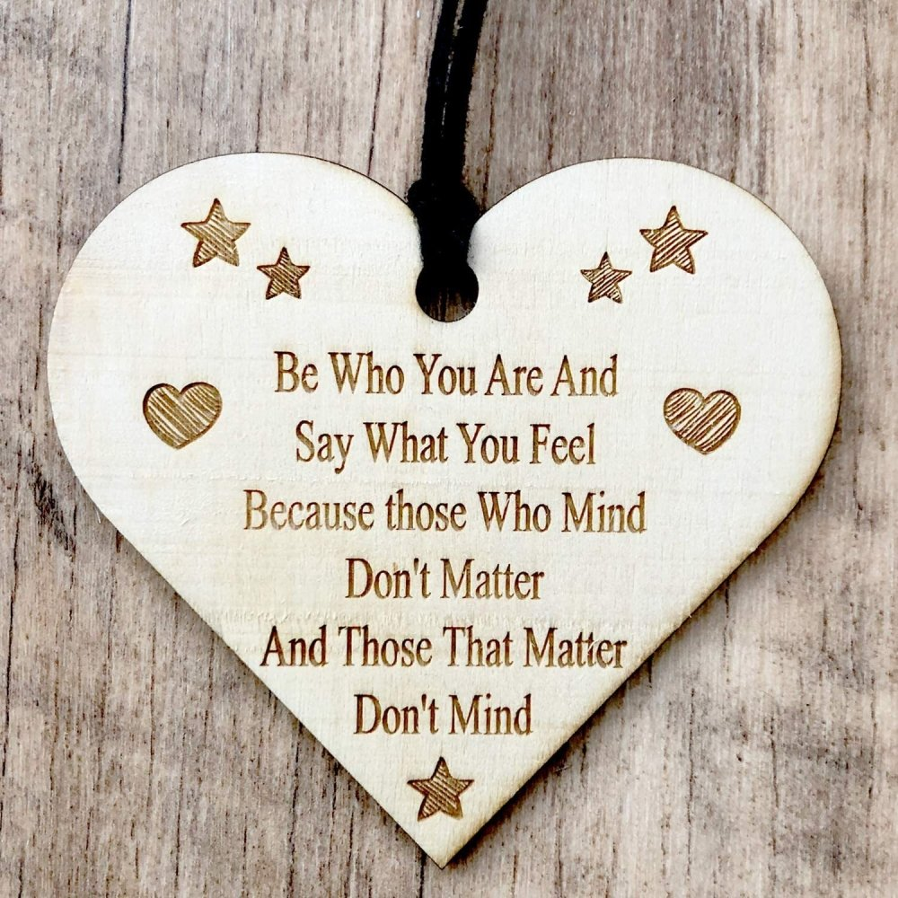 ukgiftstoreonline Be Who You Are And Say What You Feel Engraved Plaque Wooden Heart - ukgiftstoreonline