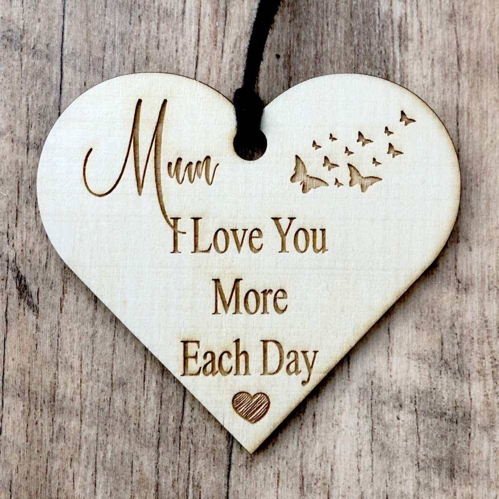 ukgiftstoreonline Mum I Love You More Each Day Engraved Plaque Wooden Heart - ukgiftstoreonline