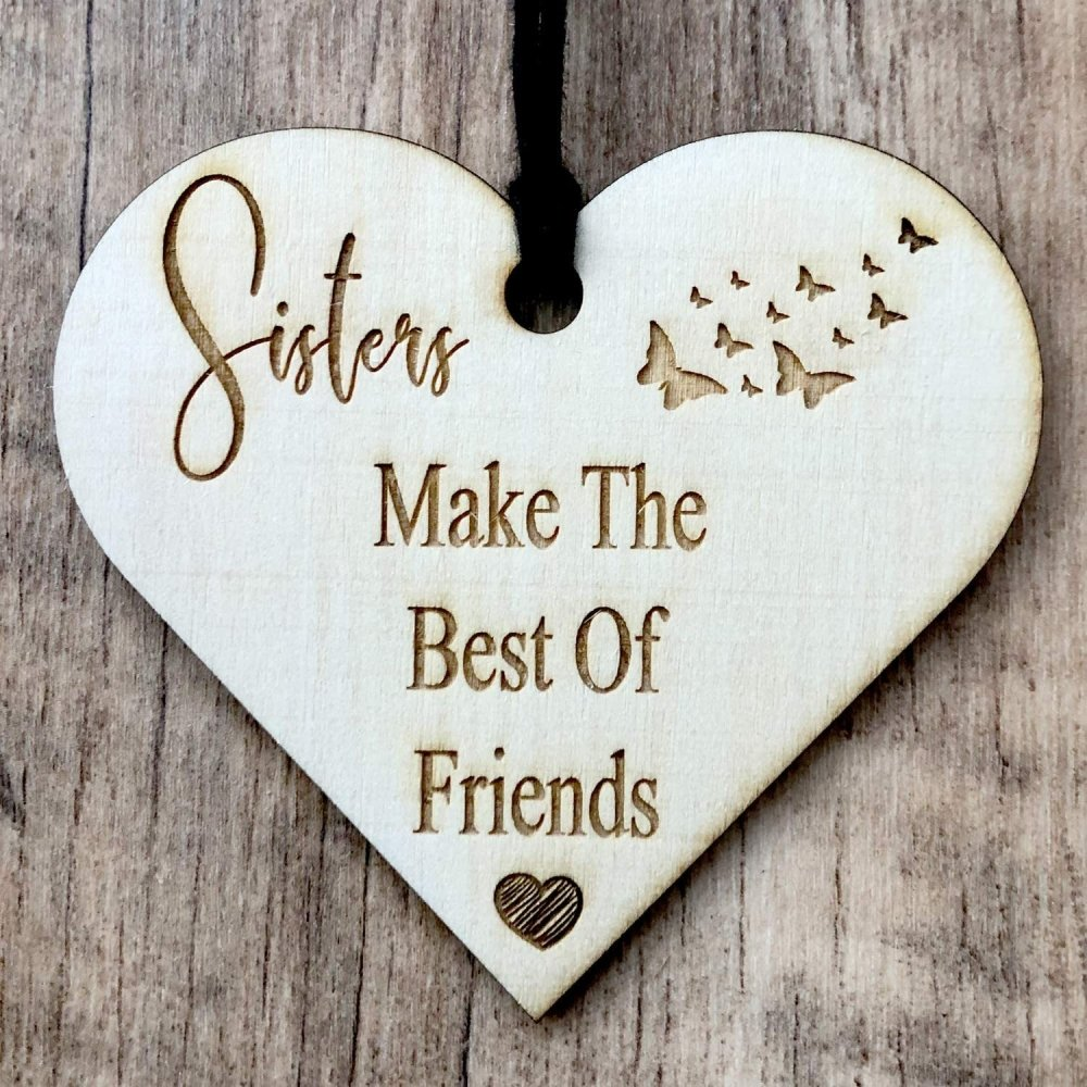 ukgiftstoreonline Sisters Make The Best Of Friends Engraved Plaque Wooden Heart - ukgiftstoreonline
