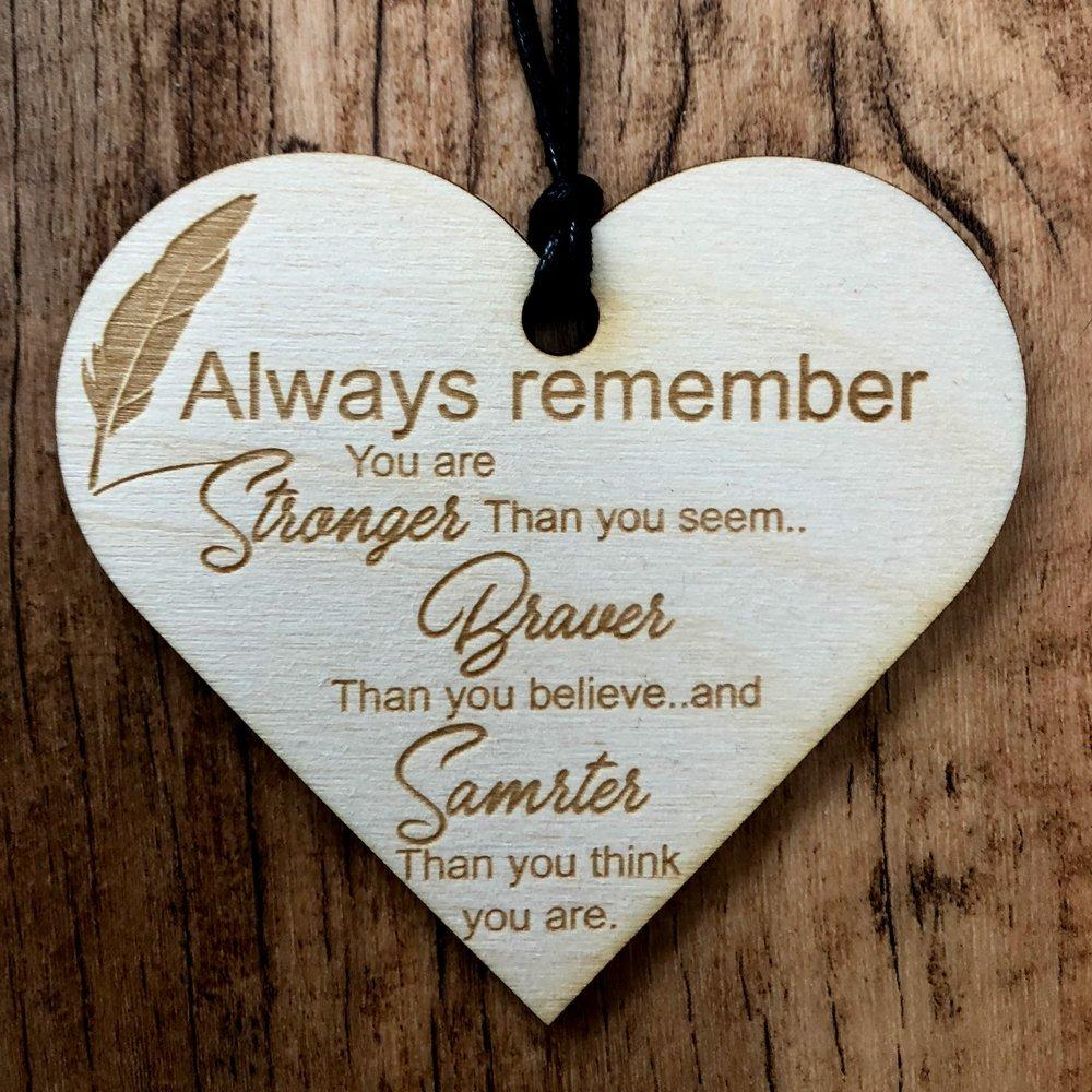 You Are Braver Stronger Smarter Wooden Hanging Heart Friend Plaque Gift - ukgiftstoreonline