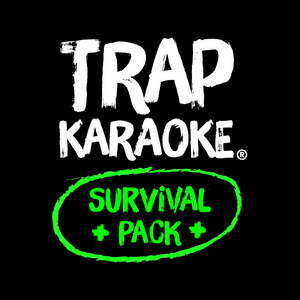 Trap Karaoke Survival Pack v1.5