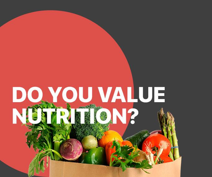 Do You Value Nutrition?