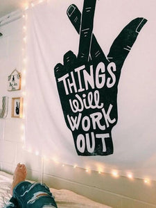 Things will work out Quote Tapestry