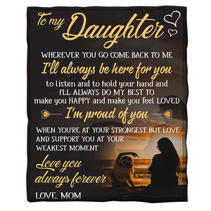 to-my-daughter-blanket-love-you-always-forever