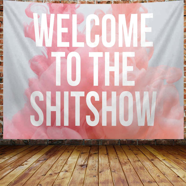 Welcome To The Shitshow Pastel Tapestry